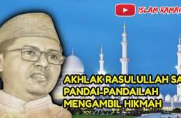 Akhlak Rasulullah SAW-Pandai-pandailah Mengambil Hikmah-IslamRamah.co