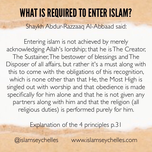 What is required to enter Islam?