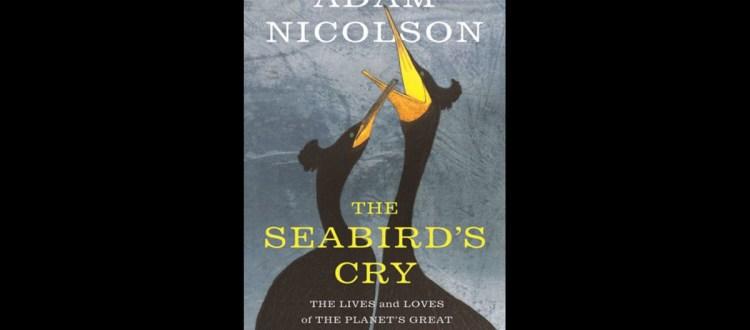 island-conservation-invasive-species-preventing-extinction-seabirds-cry-adam-nicolson-seabird