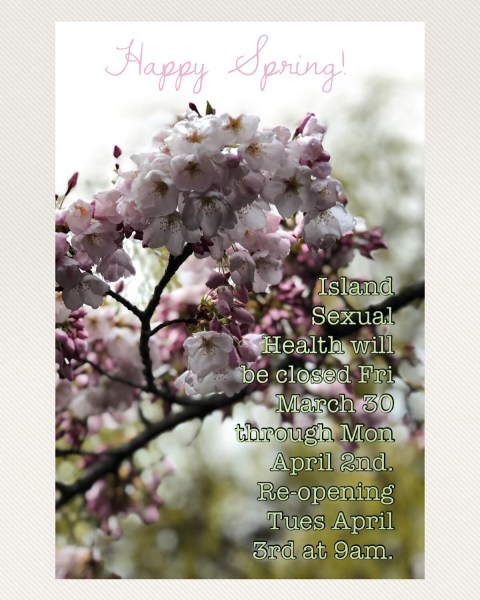Photo of cherry blossoms that states the Island Sexual Health Quadra St clinic will be closed all weekend.