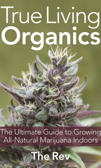 , True Living Organics Cannabis Growing Book Review, ISMOKE
