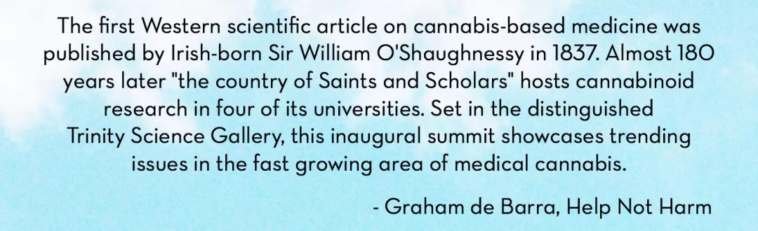 Trinity Summit, Medicinal Cannabis Summit To Be Held in Dublin This September, ISMOKE