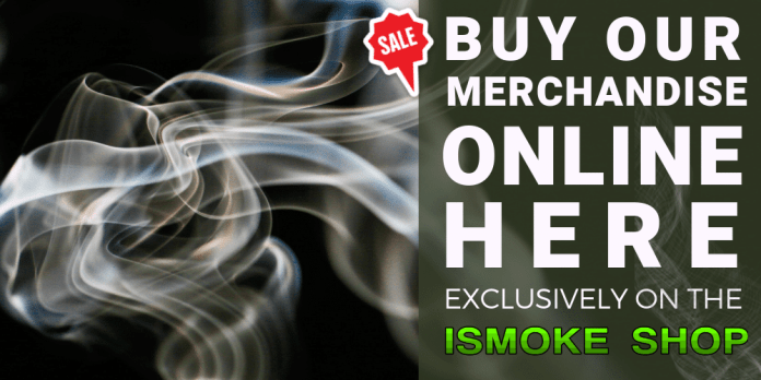 You can find our merchandise on the ISMOKE Shop website here