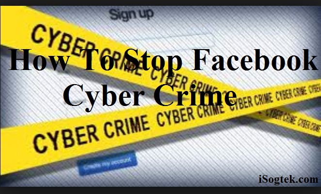 How To Stop Facebook Cyber Crime -