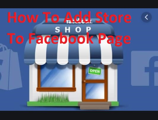 How To Add Store To Facebook Page