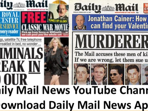 Daily Mail News YouTube Channel - Download Daily Mail News App