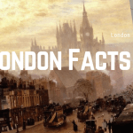 50 Amazing Facts about London 1