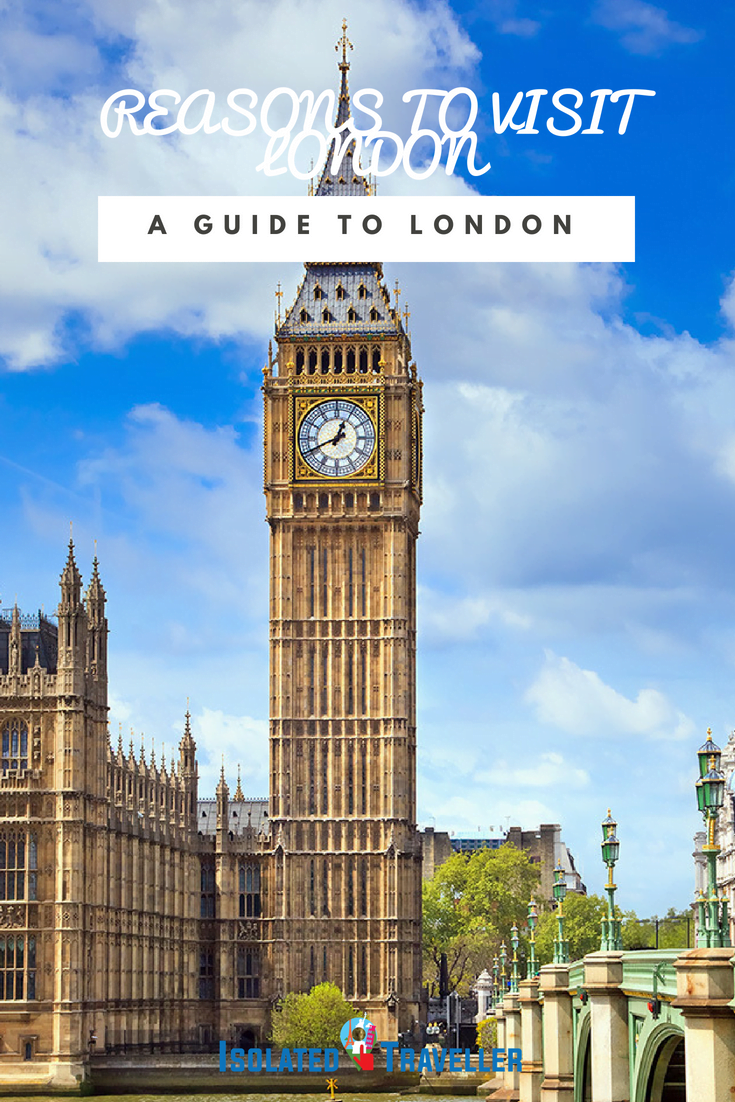 REASONS TO VISIT LONDON