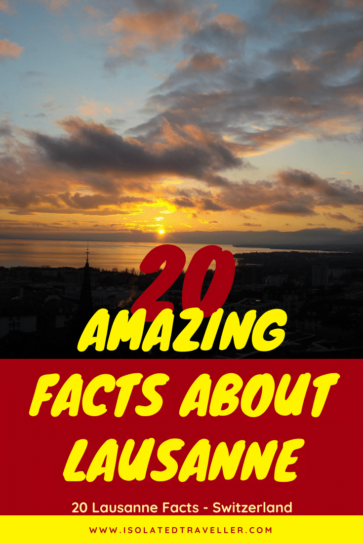 20 Amazing Facts About Lausanne 1