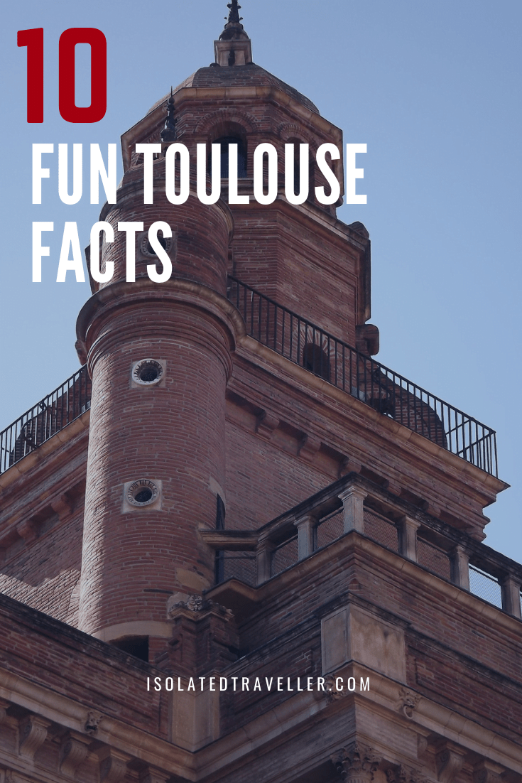 10 Fun Toulouse Facts 2