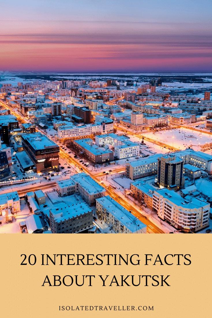 20 Interesting Facts About Yakutsk 1