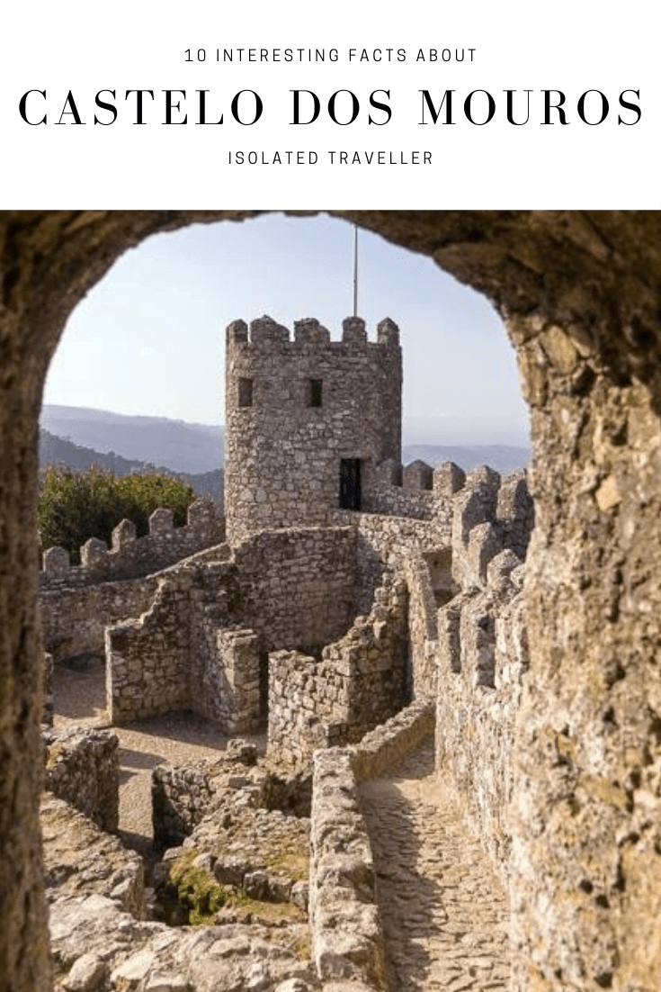 10 Interesting Facts About Castelo dos Mouros 2