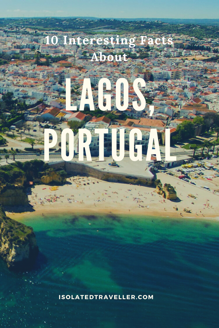 10 Interesting Facts About Lagos, Portugal 2