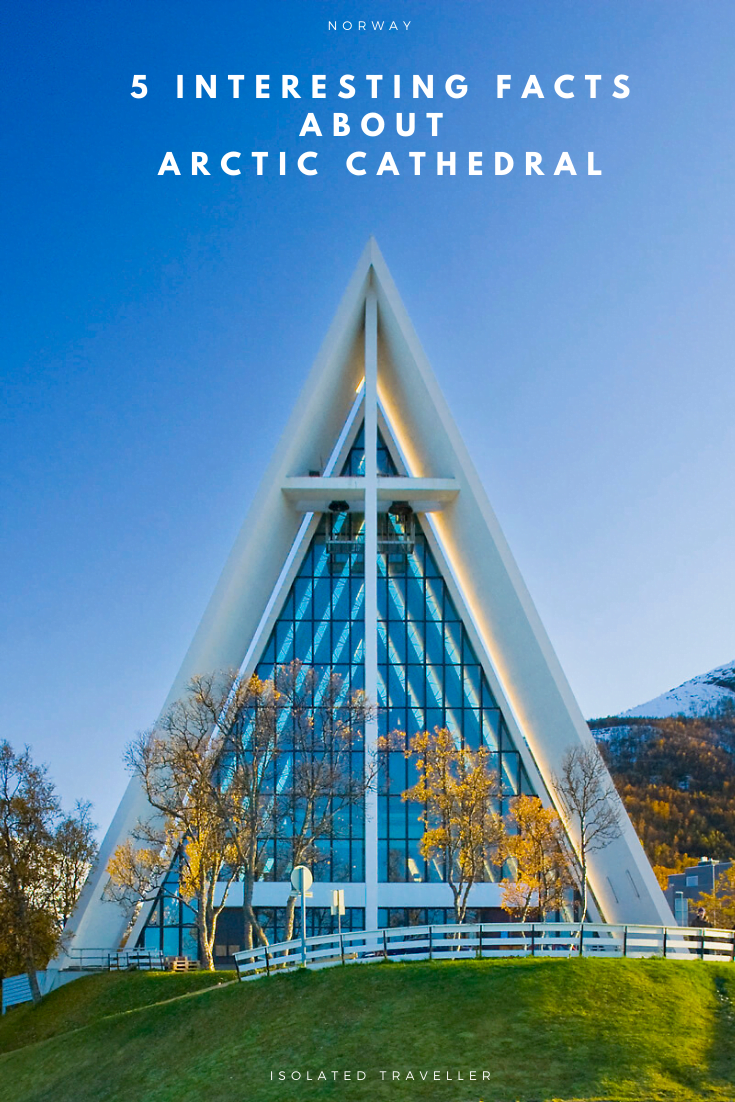 Facts About Arctic Cathedral