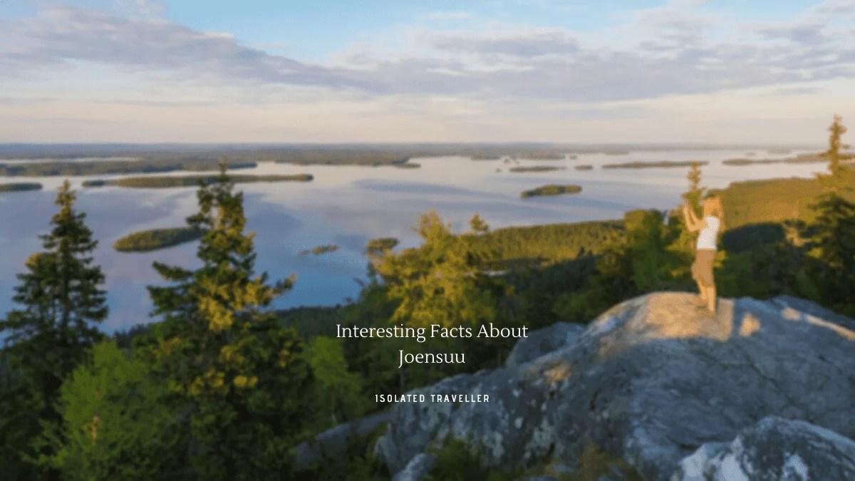Interesting Facts About Joensuu