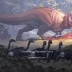Interesting Dinosaur Facts