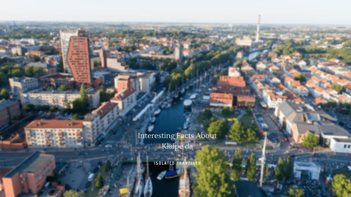 Facts About Klaipėda