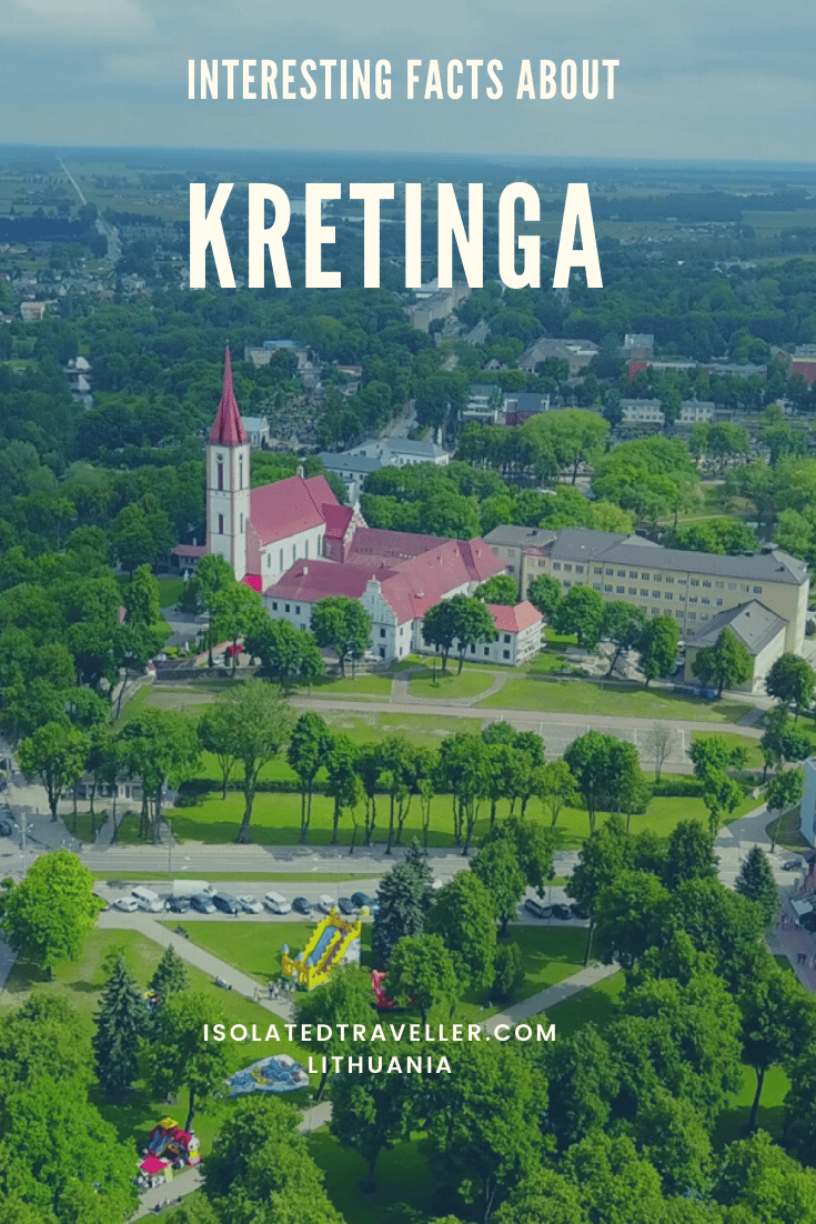 Facts About Kretinga