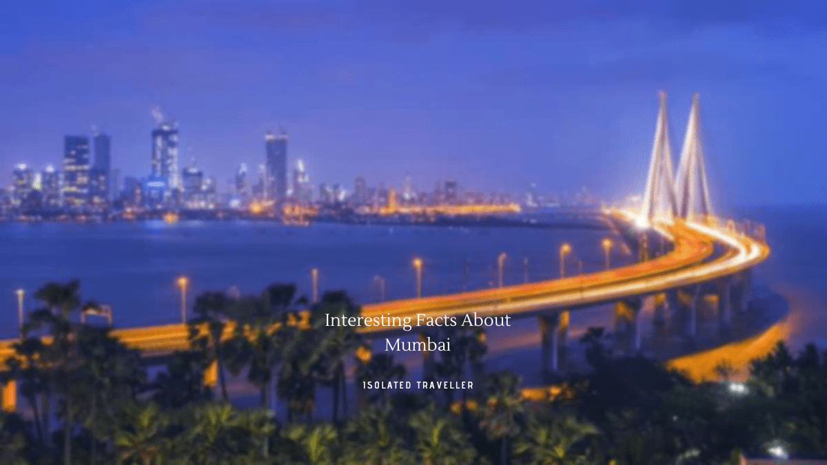 Interesting Facts About Mumbai