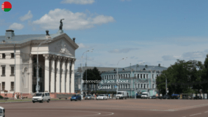 Interesting Facts About Gomel