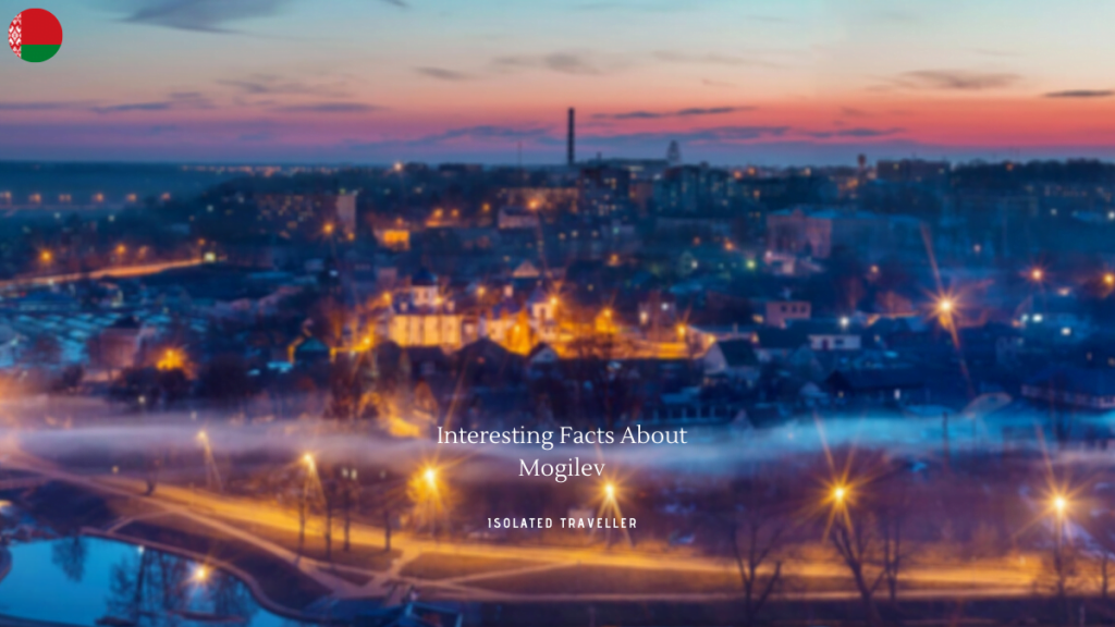 Interesting Facts About Mogilev