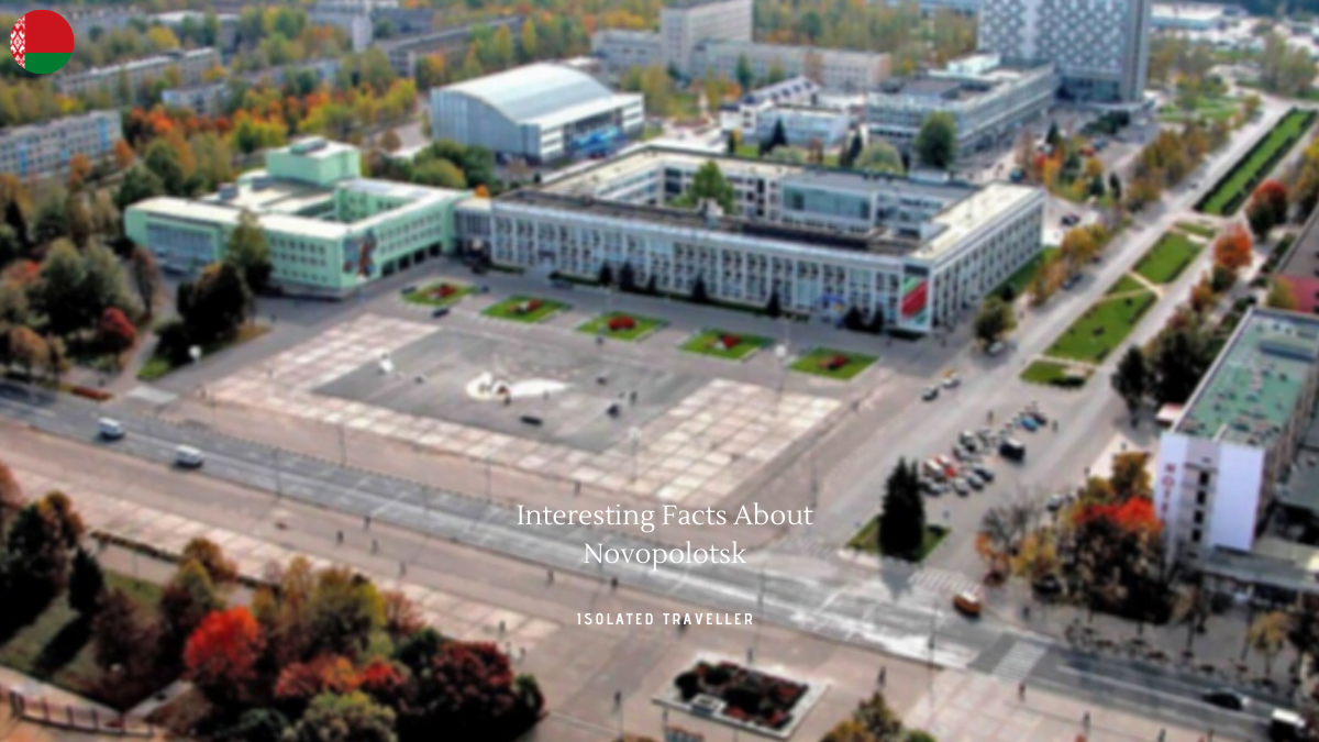 Interesting Facts About Novopolotsk