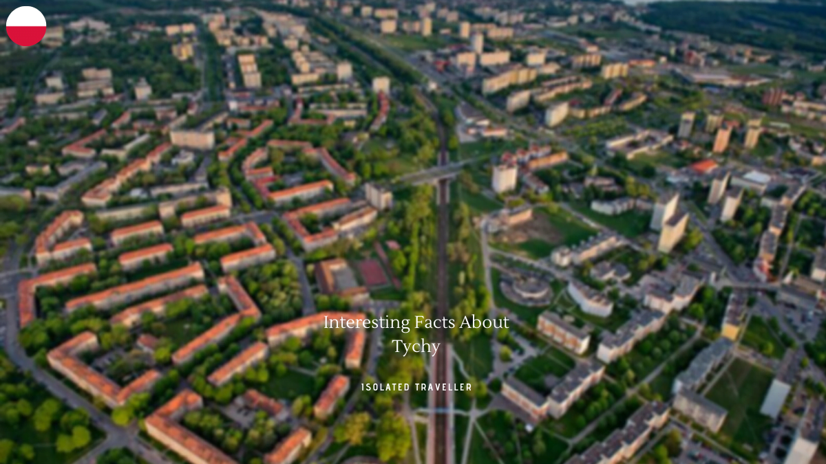 Facts About Tychy