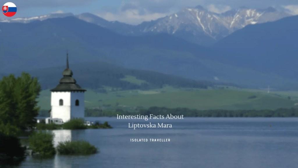 Facts About Liptovska Mara