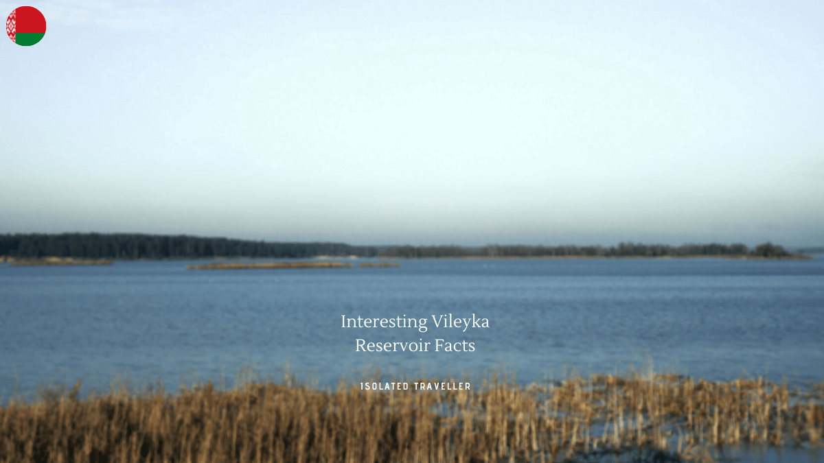 Vileyka Reservoir Facts