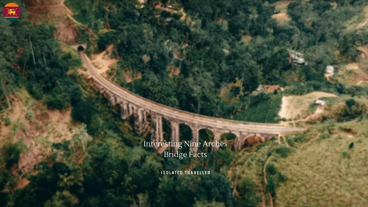 Nine Arches Bridge Facts