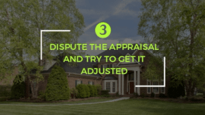low appraisal options for home sellers
