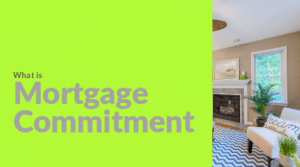 what is mortgage commitment
