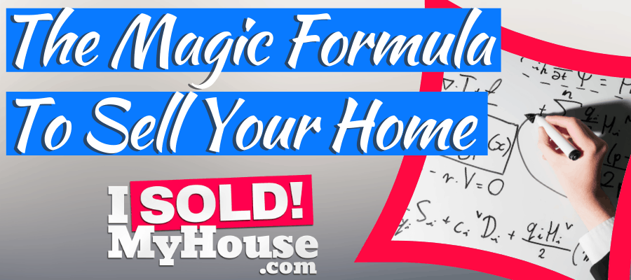 featured image for the magic formula to sell your house