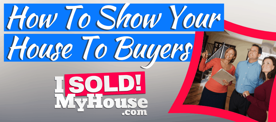 featured image for how to show your house to buyers article