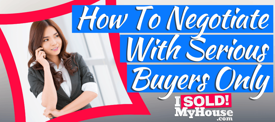 featured image for how to negotiate with serious buyers only