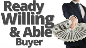 picture of a ready willing and able buyer