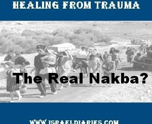 Healing from Trauma - the Real Nakba?