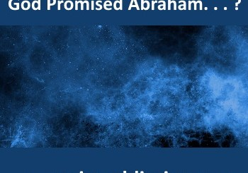There were clouds in the sky the night God Promised Abraham the Jews would be as numerous as the stars. And the Jews of the Diaspora are behind the clouds.
