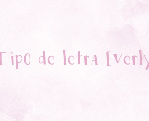 Tipo de letra Everly