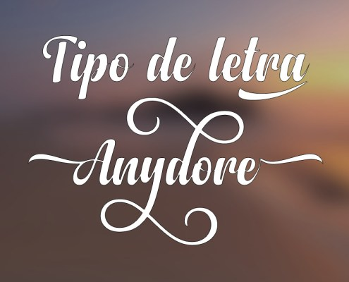 Tipografía Anydore