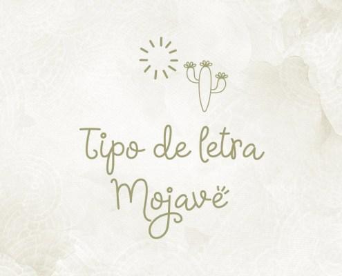 Tipo de letra Mojave