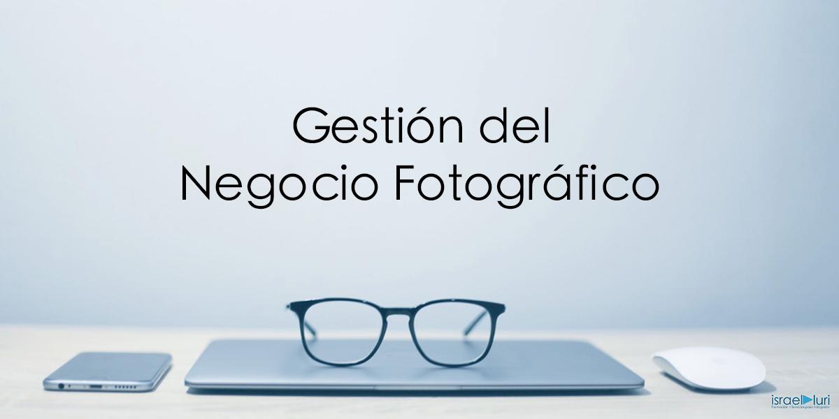 Gestión del Negocio Fotográfico