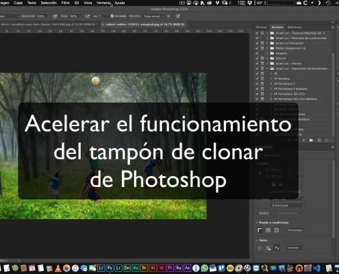 Acelerar el funcionamiento de la herramienta tampón de clonar de Photoshop