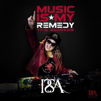 Music Is My Remedy - The Remixes