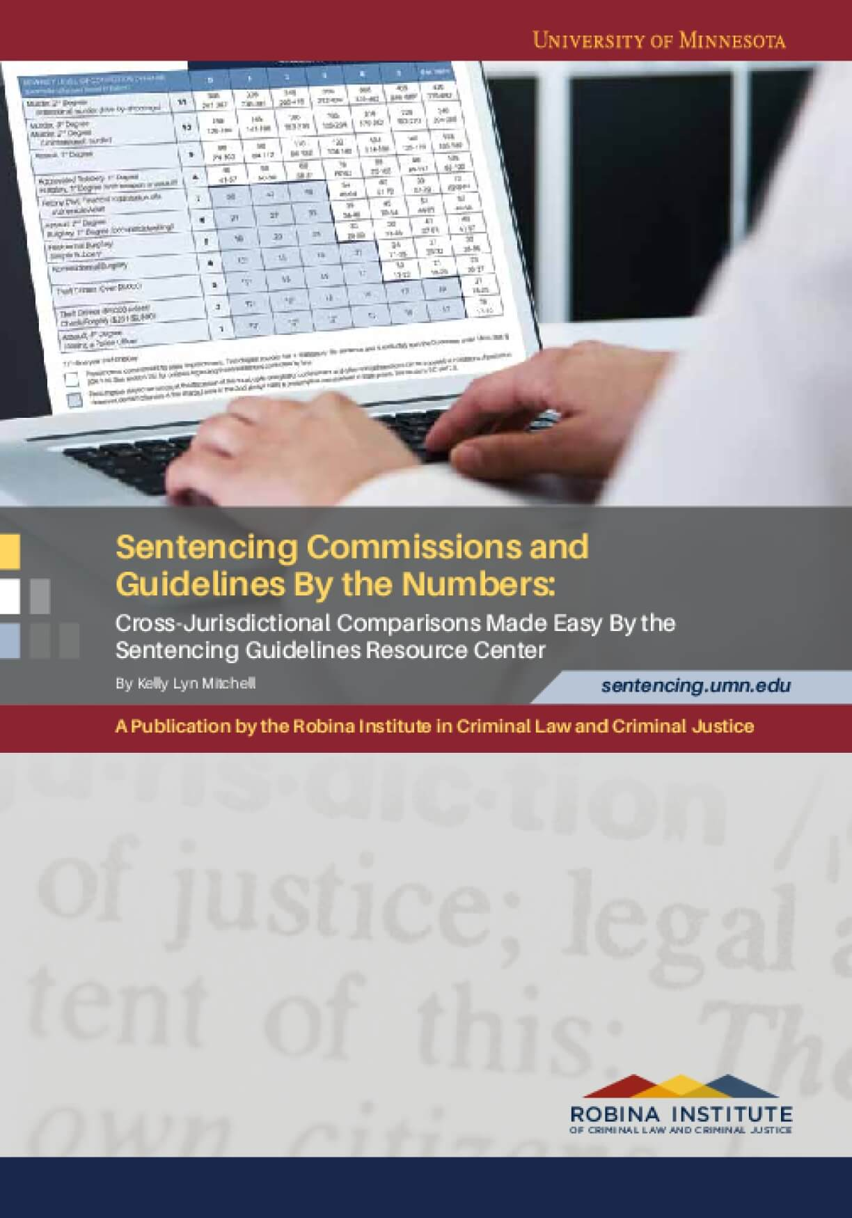 Sentencing Commissions And Guidelines By The Numbers