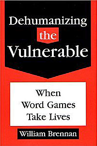 Dehumanizing The Vulnerable Book Cover