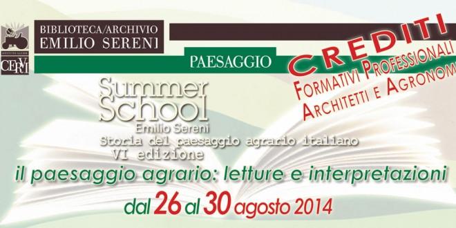 SUMMER SCHOOL EMILIO SERENI  VI edizione  2630 agosto 2014  Istituto Alcide Cervi
