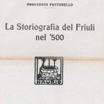 Storiografia del Friuli nel '500 (Stabilimento tipografico Licinio Cappelli - Rocca S. Casciano 1926)
