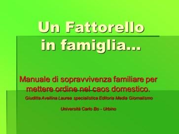 Un Fattorello in Famiglia