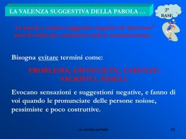 Istituto Fattorello - La Vendita Perfetta